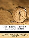 History Sheet or Case-Paper System
