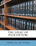 Logic of Prohibition