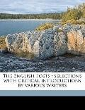 English Poets : Selections with critical introductions by various Writers