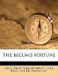 begum's Fortune