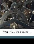 War Finance Primer