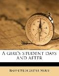Girl's Student Days and After