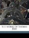 Works of Thomas Kyd