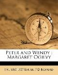Peter and Wendy : Margaret Ogilvy