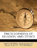 Encyclopaedia of Religion and Ethics
