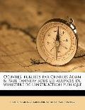 Oeuvres, Publiées Par Charles Adam and Paul Tannery Sous les Auspices du Ministère de L'Inst...