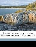 New Translation of the Hebrew Prophets