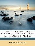 Call of the Land; Popular Chapters on Topics of Interest to Farmers
