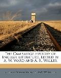Cambridge History of English Literature Edited by a W Ward and a R Waller