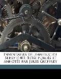Inventaires de Jean Duc de Berry Publiés et Annotés Par Jules Guiffrey