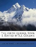 Faerie Queene, Book 1 Edited by a S Collins