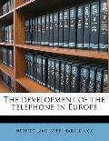 Development of the Telephone in Europe