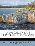 La Philosophie De L'histoire En Allemagne (French Edition)