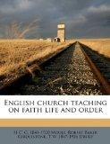 English church teaching on faith life and order