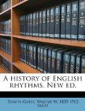 A history of English rhythms. New ed.