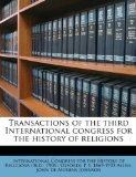 Transactions of the third International congress for the history of religions