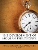 The development of modern philosophy