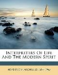 Interpreters of Life and the Modern Spirit