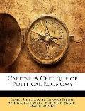 Capital : A Critique of Political Economy
