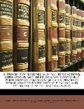 Treatise on Pleading, and Parties to Actions : With Second and Third Volumes, Containing Pre...