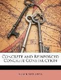 Concrete and Reinforced Concrete Construction