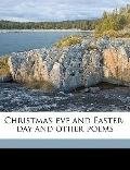 Christmas-Eve and Easter-Day and Other Poems