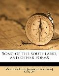 Song of the Southland, and Other Poems