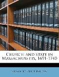 Church and State in Massachusetts, 1691-1740