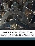 History of Edgecombe County, North Carolin