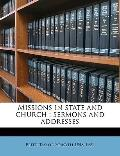 Missions in State and Church : Sermons and Addresses