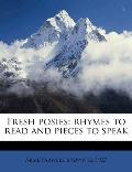 Fresh Posies; Rhymes to Read and Pieces to Speak