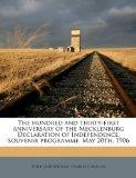 The hundred and thirty-first anniversary of the Mecklenburg Declaration of Independence, sou...