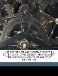 Letters of Algernon Sydney, in Defence of Civil Liberty and Against the Encroachments of Mil...
