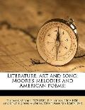 Literature, Art and Song : Moore's melodies and American Poems;