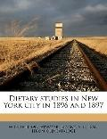 Dietary Studies in New York City in 1896 And 1897