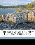 Genesis of the New England Churches