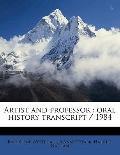 Artist and Professor : Oral history Transcript / 1984