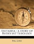 Amitabh : A story of Buddhist Theology