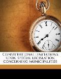 Constitutional Limitations upon Special Legislation Concerning Municipalities