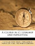Course in Citizenship and Patriotism