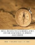 Mrs Leicester's School, and Other Writings in Prose and Verse