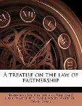 treatise on the law of Partnership