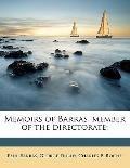 Memoirs of Barras, member of the Directorate;