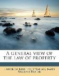 General View of the Law of Property