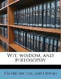 Wit, Wisdom, and Philosophy