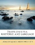 Essays on Style, Rhetoric, and Language