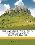 Gavroche Party : Being literary estimates of political France