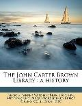 John Carter Brown Library : A History