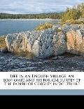 Life in an English village; an economic and historical survey of the parish of Corsley in Wi...