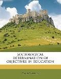 Sociological Determination of Objectives in Education